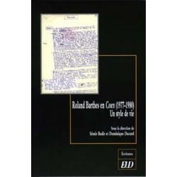 Roland Barthes en Cours (1977-1980) Un style de vie