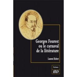 Georges Fourest ou le carnaval de la littérature