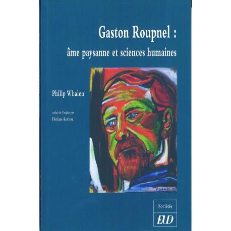 Gaston Roupnel Âme paysanne et sciences humaines