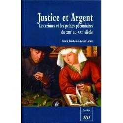 Justice et argent Les crimes et les peines pécuniaires du XIIIe au XXIe siècle