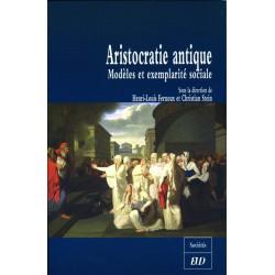 Aristocratie antique Modèles et exemplarité sociale