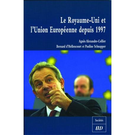 Le Royaume-Uni et l'Union Européenne depuis 1997