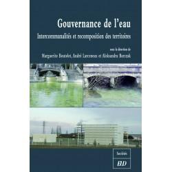 Gouvernance de l'eau Intercommunalités et recomposition des territoires