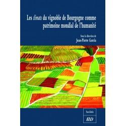 Les climats du vignoble de Bourgogne comme patrimoine mondial de l'humanité