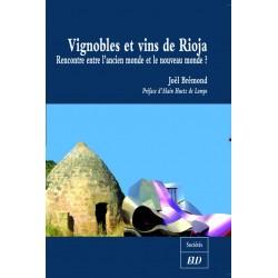 Vignobles et vins de Rioja Rencontre entre l'ancien monde et le nouveau monde ?