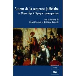 Autour de la sentence judiciaire Du Moyen Âge à l'époque contemporaine