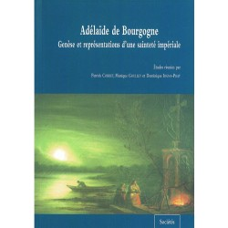 Adélaïde en Bourgogne : genèse et représentations d'une sainteté impériale
