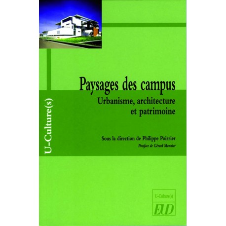 Paysages des campus Urbanisme, architecture et patrimoine