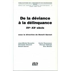 De la déviance à la délinquance XVe - XXe siècle