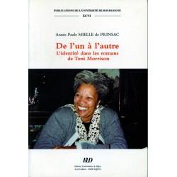 De l'un à l'autre L'identité dans les romans de Toni Morrison