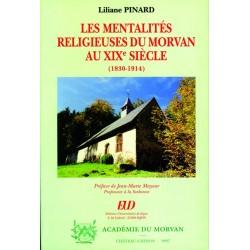 Les mentalités religieuses du Morvan au XIXe siècle (1830-1914)