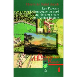 Les paysans de la Bourgogne du Nord au dernier siècle de l'Ancien Régime
