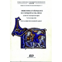 Ordre moral et délinquance de l'Antiquité au XXe siècle