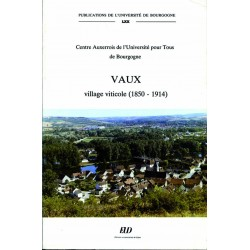 Vaux village viticole (1850-1914)