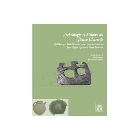 Archéologie et histoire du fleuve Charente