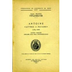 Antoine « Lettres à Pauline » (1884 – 1888) Procédé d'un essai d'interprétation