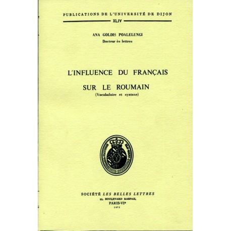 L'influence du français sur le Roumain (Vocabulaire et syntaxe)