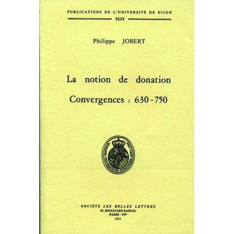 La notion de donation Convergences : 630 – 750
