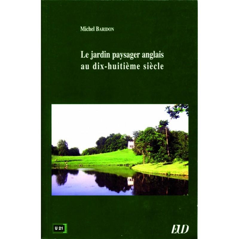 Le jardin paysager anglais au xviiie si cle for Jardin paysager anglais