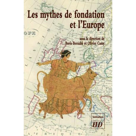 Les mythes de fondation et l'Europe