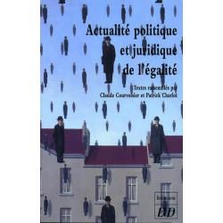 Actualité politique et juridique de l'égalité