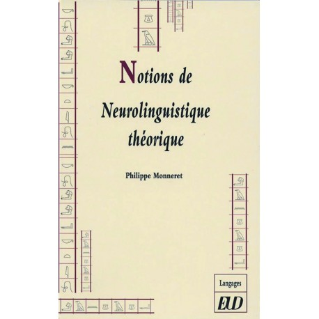 Notions de neurolinguistique théorique