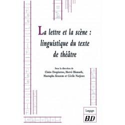 La lettre et la scène Linguistique et sémiologie du texte de théâtre