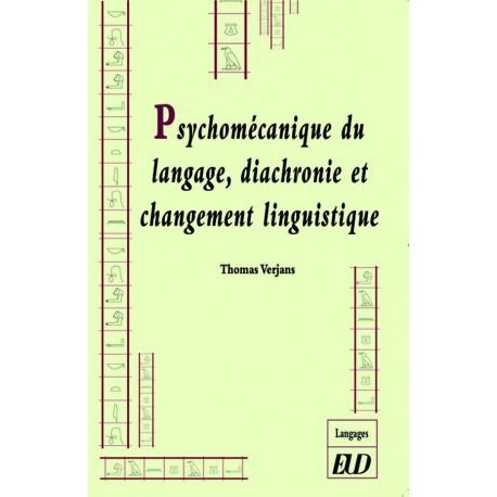 Psychomécanique du langage, diachronie et changement linguistique