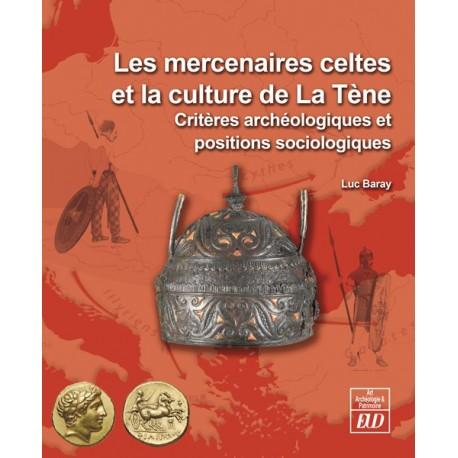 Les mercenaires celtes et la culture de La Tène
