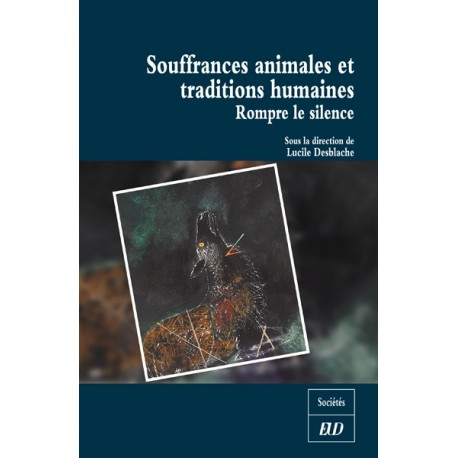 Souffrances animales et traditions humaines