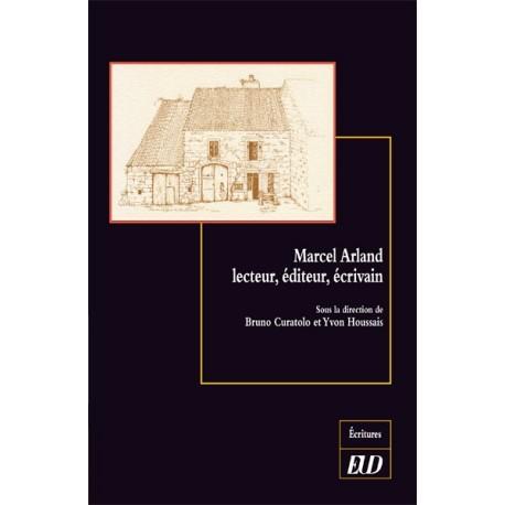 Marcel Arland lecteur, éditeur, écrivain
