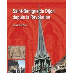 Saint-Bénigne de Dijon depuis la Révolution