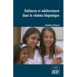 Enfances et adolescences dans le cinéma hispanique