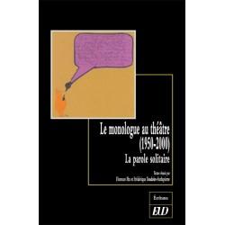 Le monologue au théâtre (1950-2000)