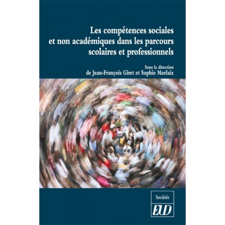 Les compétences sociales et non académiques dans les parcours scolaires et professionnels