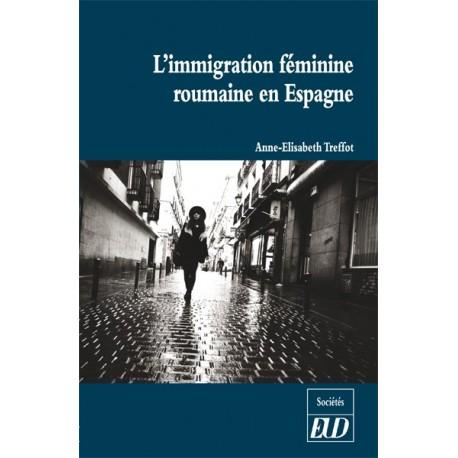 L'immigration féminine roumaine en Espagne