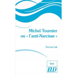 "Michel Tournier ou ""'l'anti-Narcisse"""