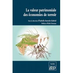 La valeur patrimoniale des économies de terroir