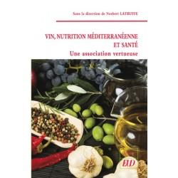 Vin, nutrition méditerranéenne et santé