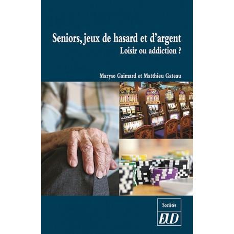 Seniors, jeux de hasard et d'argent