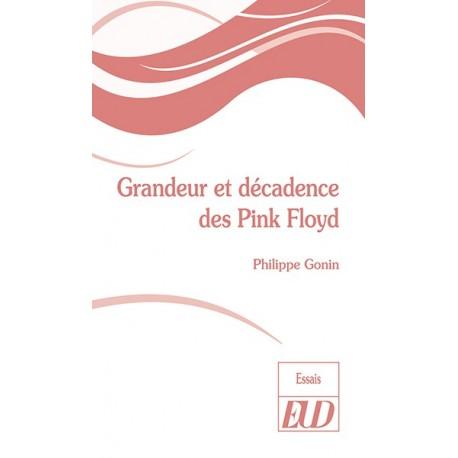 Grandeur et décadence des Pink Floyd