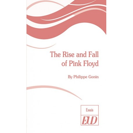 The Rise an Fall of Pink Floyd