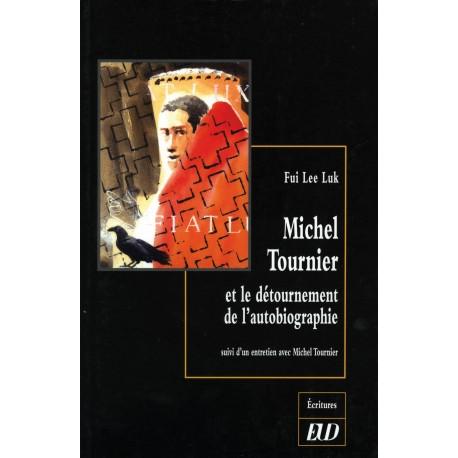 Michel Tournier et le détournement de l'autobiographie