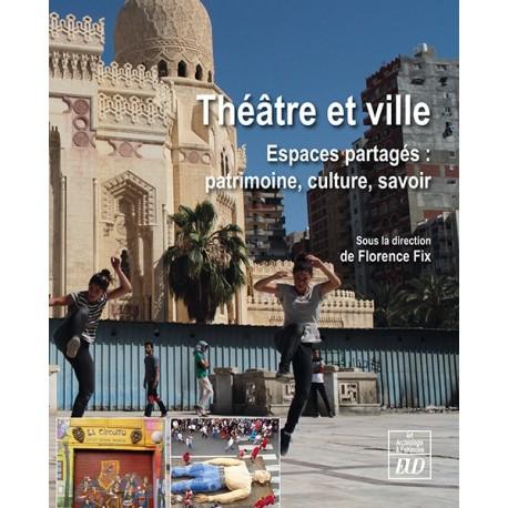 Théâtre et ville
