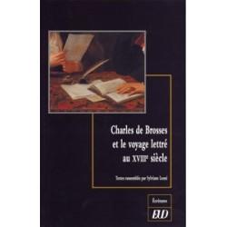 Charles de Brosses et le voyage lettré au XVIIIe siècle