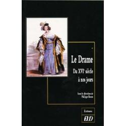 Le Drame du XVIe siècle à nos jours