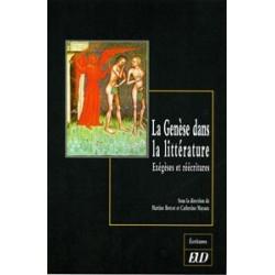 La Genèse dans la littérature Exégèses et réécritures