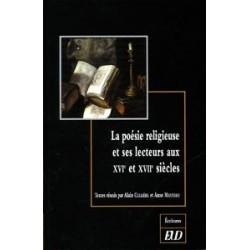 La Poésie religieuse et ses lecteurs au XVI et XVIIe Siècles