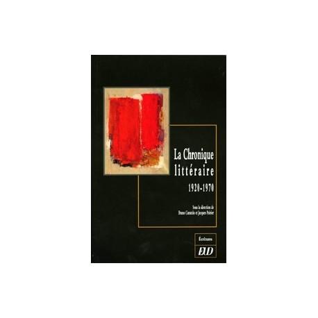 La Chronique littéraire (1920-1970)