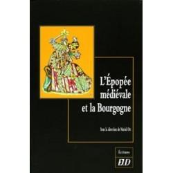 L'Épopée médiévale et la Bourgogne